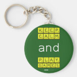 KEEP CALM and PLAY GAMES  Keychains