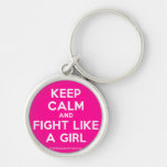keep calm and fight like a girl  Keychains
