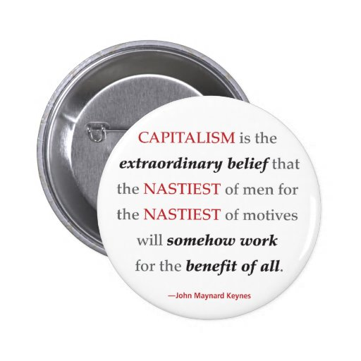 Keynes Capitalism Quote Round Button