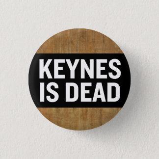 Keynes Is Dead Button