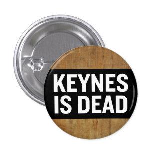 Keynes Is Dead Button Pinback Button