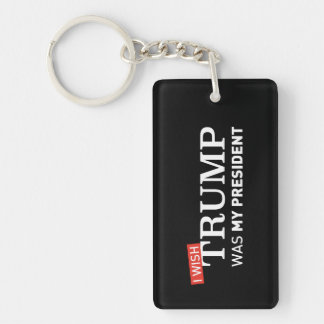 Keyring Clear MAGA I wish Trump was my President