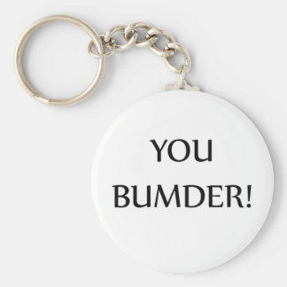 Keyring - You Bumber Keychain