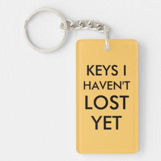 Keys I haven't lost yet Double-Sided Rectangular Acrylic Keychain