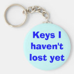 Keys I haven't lost yet Basic Round Button Keychain
