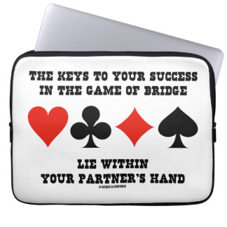 Keys To Your Success In Game Of Bridge Lie Within Laptop Computer Sleeves