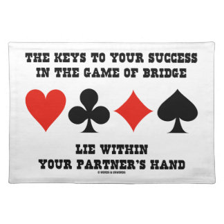 Keys To Your Success In Game Of Bridge Lie Within Cloth Placemat