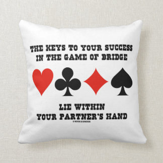 Keys To Your Success In Game Of Bridge Lie Within Throw Pillow