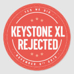 Keystone XL Rejection sticker