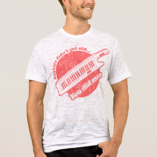Keytars didn't get old...you did man T-Shirt