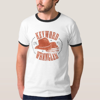 Keyword Wrangler T Shirts