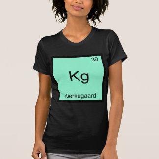 Kg - Kierkegaard Funny Element Chemistry Symbol T T-Shirt