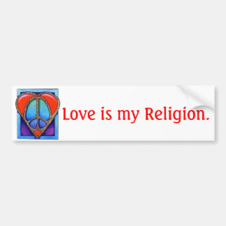 kgb073_450, Love is my Religion. Car Bumper Sticker