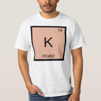 Khalid  Name Chemistry Element Periodic Table T-Shirt