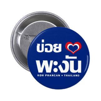 Khoi Huk (I Heart / Love) Koh Phangan ❤ Thailand Buttons