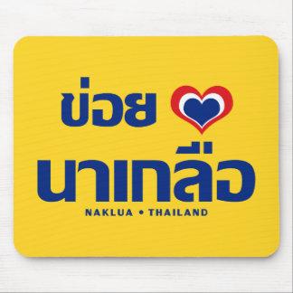 Khoi Huk (I Heart / Love) Naklua ❤ Thailand Mouse Pad