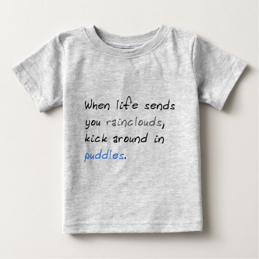 Kick Around In Puddles Infant T-shirt