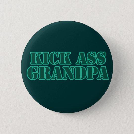 Kick Ass Grandpa Pinback Button