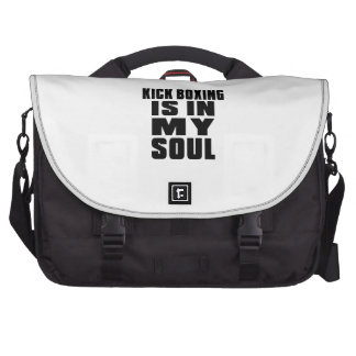KICK BOXING IS IN MY SOUL COMMUTER BAG
