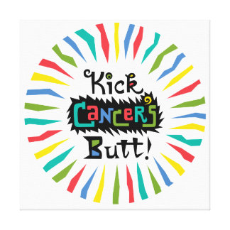Kick Cancer's Butt Stretched Canvas Print