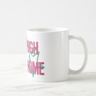 Kick High or Go Home Coffee Mug