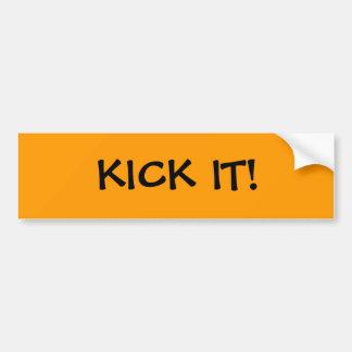 KICK IT! CAR BUMPER STICKER