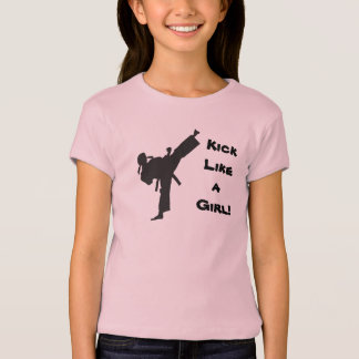 Kick Like a Girl Martial Arts Tae Kwon Do Karate T-Shirt