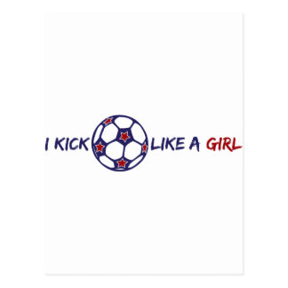 Kick Like A Girl (Soccer) Postcard