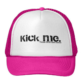 Kick me trucker hat