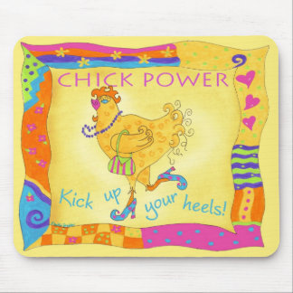 Kick Up Your Heels Chick Power Mousepad