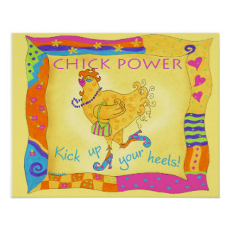 Kick Up Your Heels Chick Power Poster