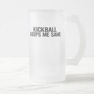Kickball Keeps Me Sane Frosted Glass Beer Mug