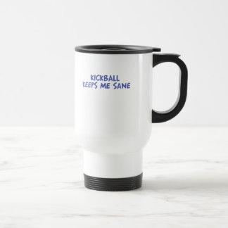Kickball keeps me sane travel mug