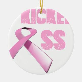 kicked Butt Breast Cancer Survivor Ceramic Ornament