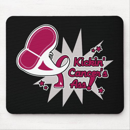 Kickin Cancer's Ass Throat Cancer Mouse Pad