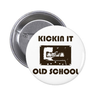 Kickin él escuela vieja pin