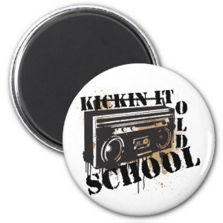 Kickin It Old School Fridge Magnet