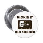 Kickin It Old School Pin