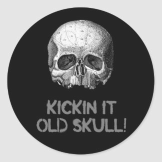 Kickin it Old Skull Classic Round Sticker