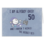Kicking the Bucket Greeting Cards