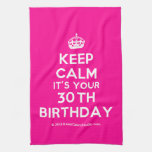 [Crown] keep calm it's your 30th birthday  Kicthen Towels