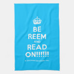 [Crown] be reem and read on!!!!!!  Kicthen Towels