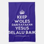 [Crown] keep woles dan katakan yesus selalu baik  Kicthen Towels