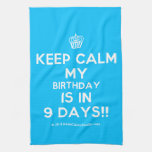 [Cupcake] keep calm my birthday is in 9 days!!  Kicthen Towels