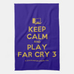 [Computer] keep calm and play far cry 3  Kicthen Towels