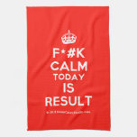 [Crown] f*#k calm today is result  Kicthen Towels