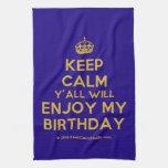 [Crown] keep calm y'all will enjoy my birthday  Kicthen Towels