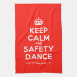 [Crown] keep calm and safety dance  Kicthen Towels