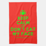 [Cutlery and plate] keep calm and don't eat my face  Kicthen Towels