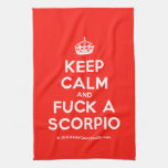 [Crown] keep calm and fuck a scorpio  Kicthen Towels